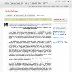 `plataformas tecnológicas educativas` entradas del blog relacionadas - Red Colaborativa Postgrado UCV