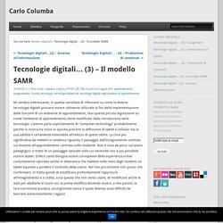 Tecnologie digitali… (3) – Il modello SAMR