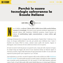 Perché le nuove tecnologie salveranno la Scuola italiana