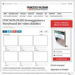 [TECNOLOGIE] Sceneggiatura e Storyboard dei video didattici