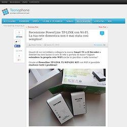 Recensione PowerLine TP-LINK con Wi-FI. La tua rete domestica non è mai stata così semplice!
