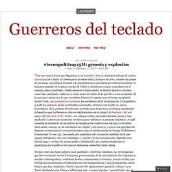 #tecnopolíticay15M: génesis y explosión