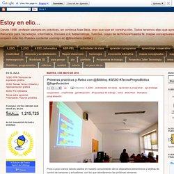 Estoy en ello...: Primeras prácticas y Retos con @Bitbloq. #3ESO #TecnoPrograBótica @bqeducacion