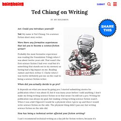 Ted Chiang on Writing