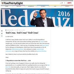 Ted Cruz. Ted Cruz? Ted Cruz!