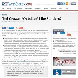 Ted Cruz an 'Outsider' Like Sanders?