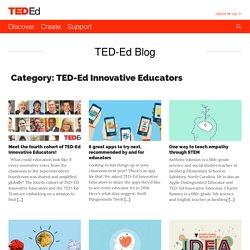 TED-Ed Innovative Educators