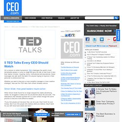 5 TED Talks Every CEO Should Watch