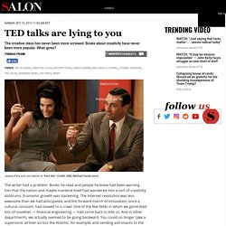 TED talks are lying to you