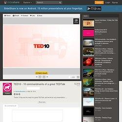 TED10 - 10 mandamentos para apresentações do TED