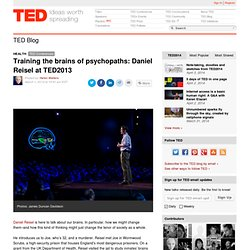 Daniel Reisel at TED2013: Training the brains of psychopaths