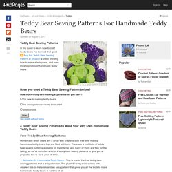 Teddy Bear Sewing Patterns For Handmade Teddy Bears