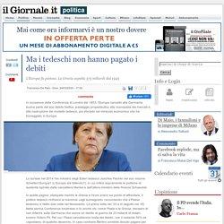 Ma i tedeschi non hanno pagato i debiti - IlGiornale.it