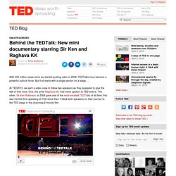 Behind the TEDTalk: New mini documentary starring Sir Ken and Raghava KK