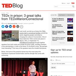 TEDx in prison: 3 great talks from TEDxMarionCorrectional