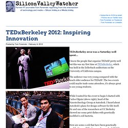 TEDxBerkeley 2012: Inspiring Innovation