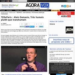 TEDxParis : Alain Damasio, Très humain plutôt que transhumain