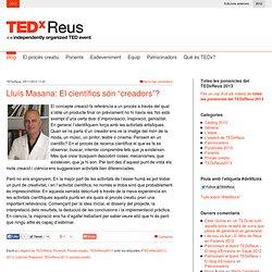 """Lluís Masana: El científics són """"creadors""""?"""