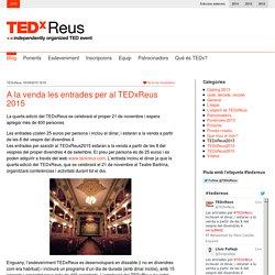 A la venda les entrades per al TEDxReus 2015