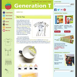 Tee for Tea « Generation T