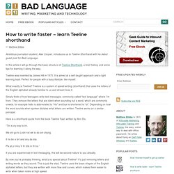 How to write faster – learn Teeline shorthand