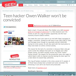 Teen hacker Owen Walker won't be convicted