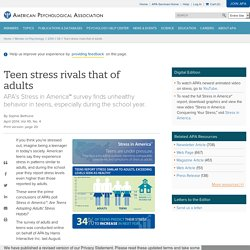 Teen stress rivals that of adults