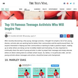 Top 10 Famous Teenage Activists Who Will Inspire You