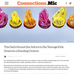 This Dad's Honest Sex Advice to His Teenage Kids Deserves a Standing Ovation