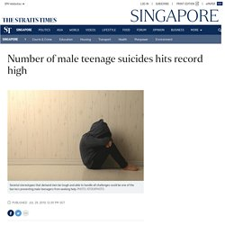 Number of male teenage suicides hits record high, Singapore News