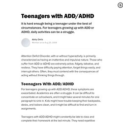 Teenagers with ADD/ADHD: Coping With This Disorder During The High School Years