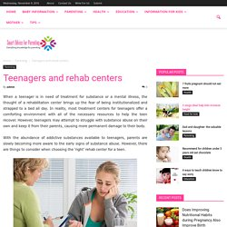 Teenagers and rehab centers