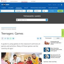 Teenagers: Games