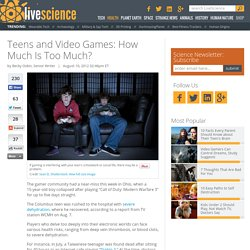 Teens and Video Games: How Much Is Too Much?