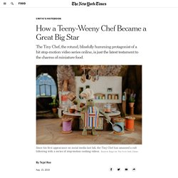 How a Teeny-Weeny Chef Became a Great Big Star
