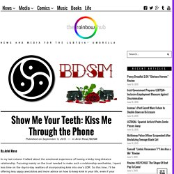 Show Me Your Teeth: Kiss Me Through the Phone - The Rainbow Hub