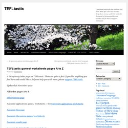 TEFLtastic games/ worksheets pages A to Z