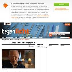 VPRO tegenlicht: Onze man in Singapore
