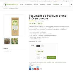 Tégument de Psyllium blond BIO en poudre