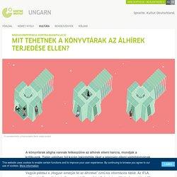 Mit tehetnek a könyvtárak az álhírek terjedése ellen? - Goethe-Institut Ungarn
