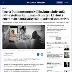 Leena Putkonen meni väliin, kun teinityttöä nöyryytettiin Kampissa – Nuorten käytöstä enemmän häntä järkyttää aikuisten someraivo - Elämä
