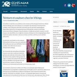 Teinture et couleurs chez les Vikings - Úlfélagar