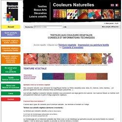 Colorant naturel - vente en ligne pour teintures naturelles, beaux arts et loisirs créatifs - Couleurs de Plantes – Notices et nuanciers textile - Boutique couleurs de plantes