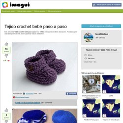 Tejido crochet bebé paso a paso