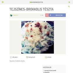 Tejszínes-brokkolis tészta Recept képpel