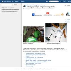 Taideyliopistojen tekijänoikeuspalvelu - Art University Copyright Advice - Aalto University Wiki