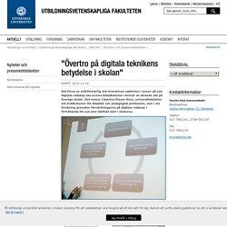 """""""Övertro på digitala teknikens betydelse i skolan"""" - Göteborgs universitet"""