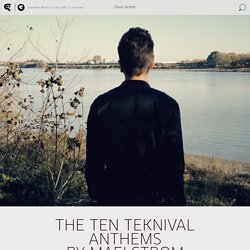The Ten Teknival Anthems by Maelstrom