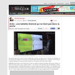 Ardic : une tablette Android qui ne tient pas dans la poche