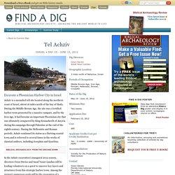 Tel Achziv, Israel - Find a Dig